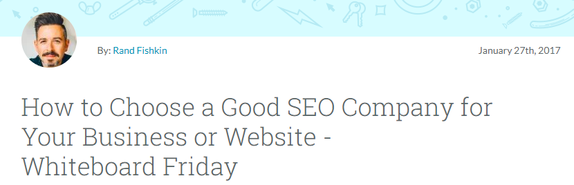 Screenshot of post by Moz on how to choose a good SEO company