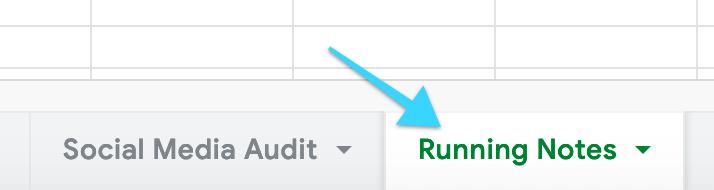 """Social Media Audit Template document """"Running Notes"""" tab"""