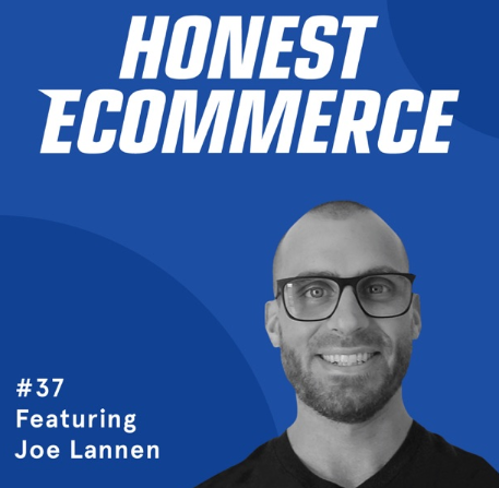 Honest Ecommerce podcasts