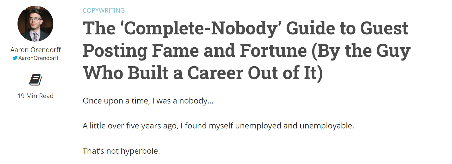 Screenshot of blog post (The 'Complete-Nobody' Guide to Guest Posting Fame and Fortune (By the Guy Who Built a Career Out of It) from Copyhackers