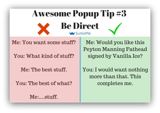 Pop-up Tip 3 Be direct and clear