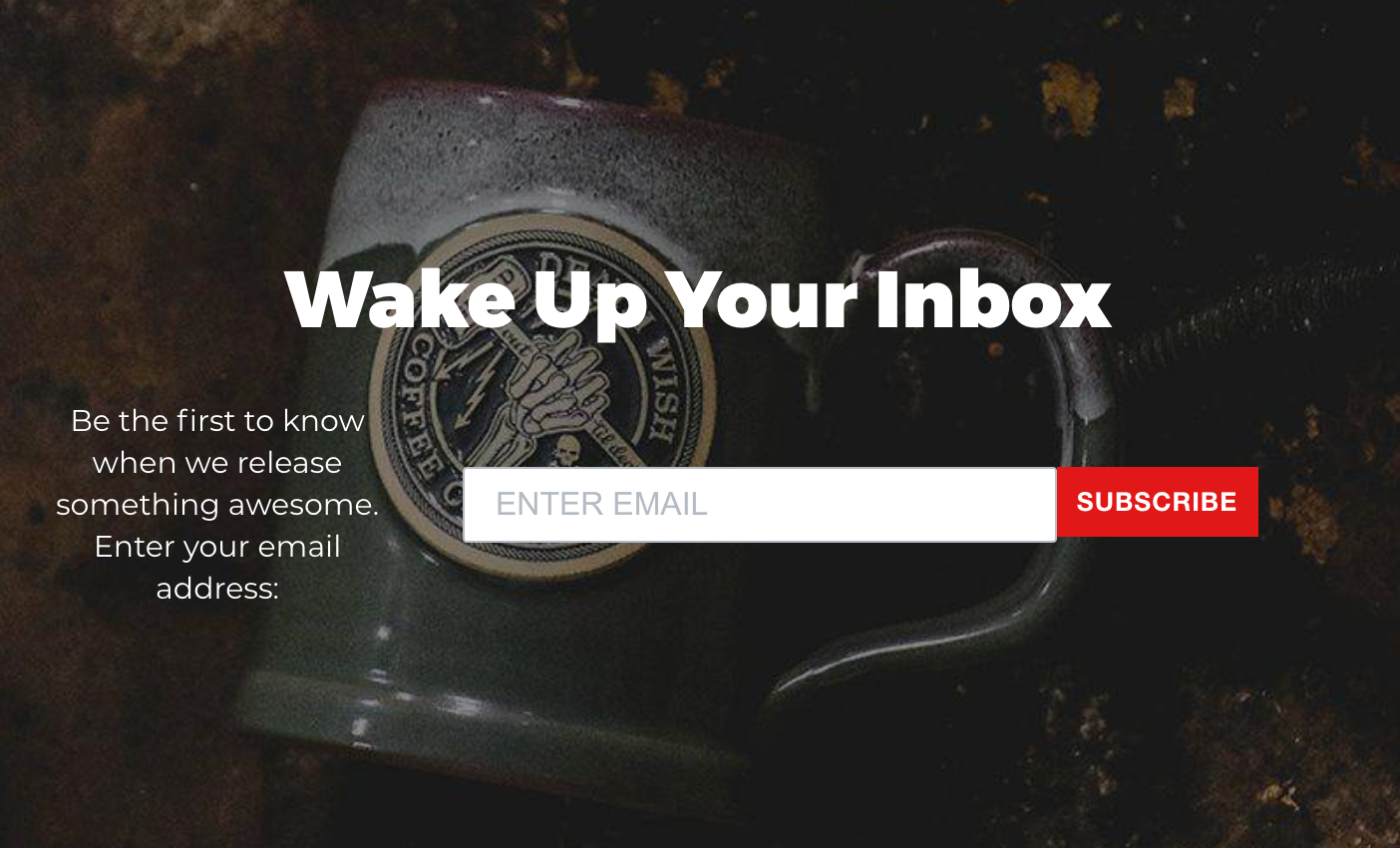 Screenshot of Death Wish Coffee with an email subscription call to action (CTA) underneath each post