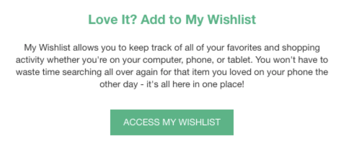 "Screenshot showing a ""add it to your wishlist"" CTA"