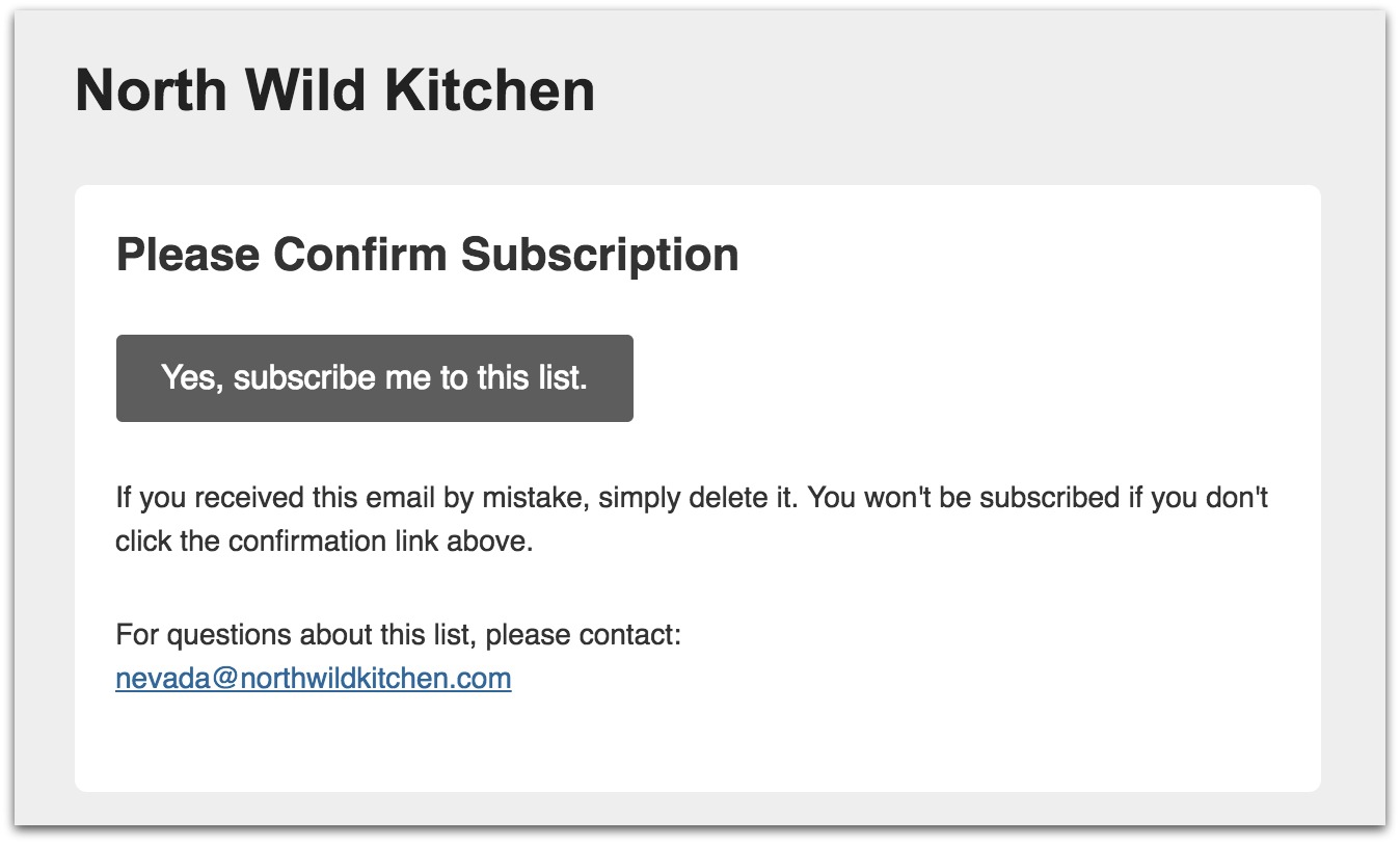 Screenshot showing the confirmation email after a subscription request sent by North Wild Kitchen