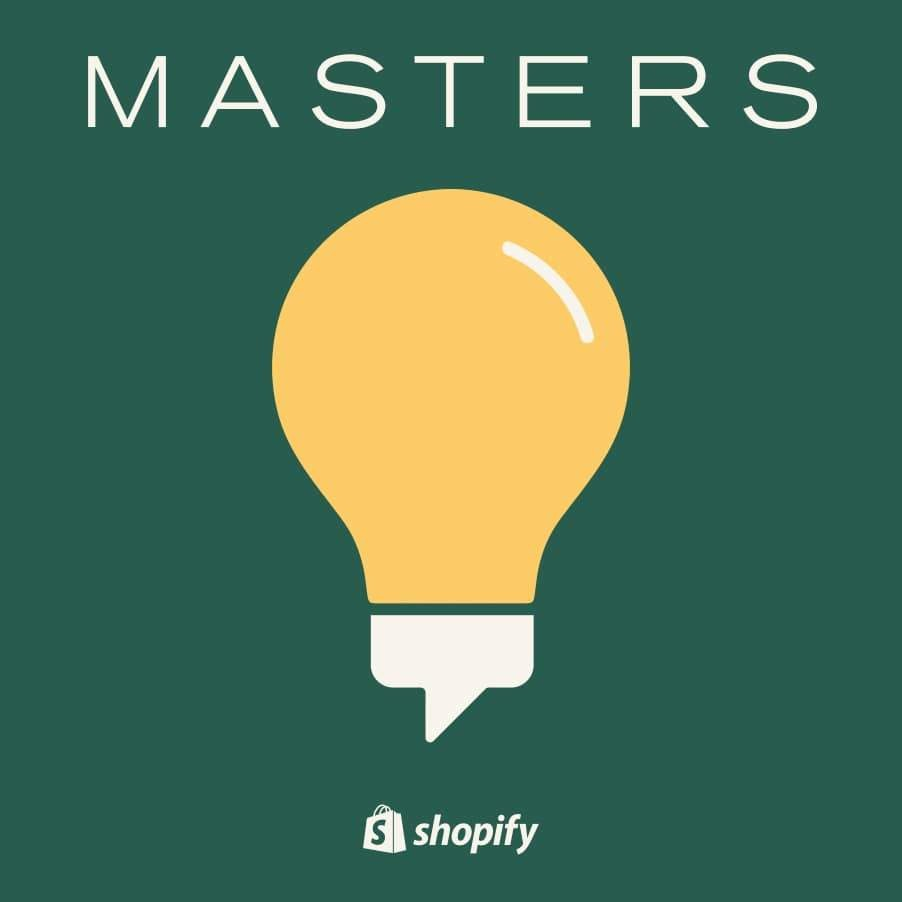 Shopify Masters podcasts