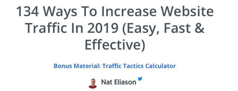 Sumo.com blog post : 134 ways to increase website traffic