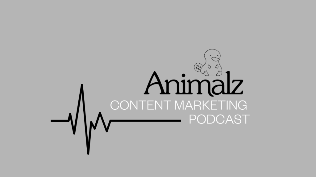 Animalz podcasts