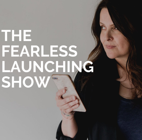 The Fearless Launching Show podcasts